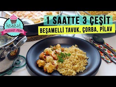 1 Saatte 3 Çeşit Akşam/İftar Menüsü: Beşamelli Tavuk, Lebeniye, Tel Şehiyeli Bulgur |Ayşenur Altan