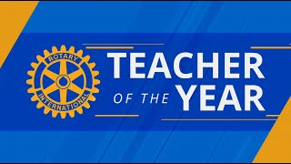 Rotary Teacher of the Year 2021