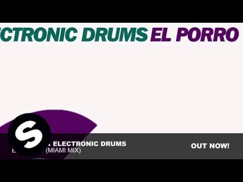 Lazardi & Electronic Drums - El Porro (Miami Mix)