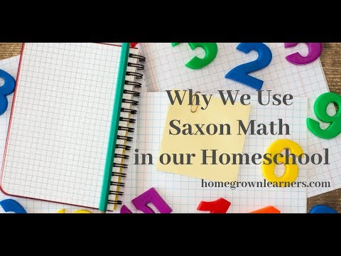 Why We Use Saxon Math Homegrown Learners