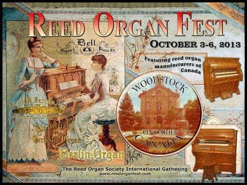 Woodstock Reed Organ Fest - 2013 Reed Organ Society International Gathering