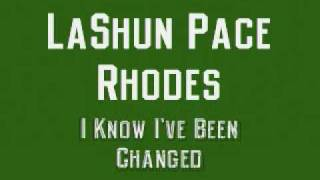 LaShun Pace Rhodes - I Know I