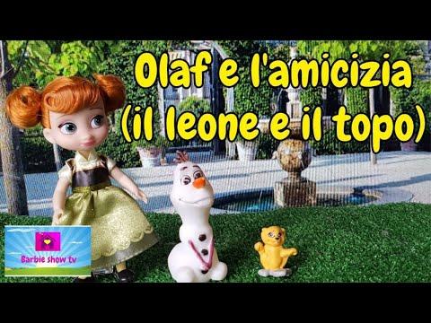 Le fiabe di Elsa e Anna: OLAF E L'AMICIZIA(IL LEONE E IL TOPO)