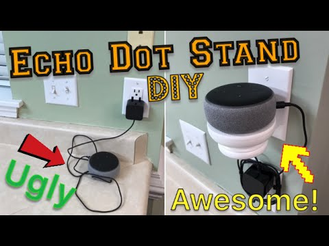 Echo Dot Stand DIY