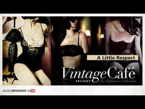 A Little Respect (Erasure´song) - Vintage Café Trilogy - The Blend Vol.1 Vol.2 Vol.3 - New! 2016