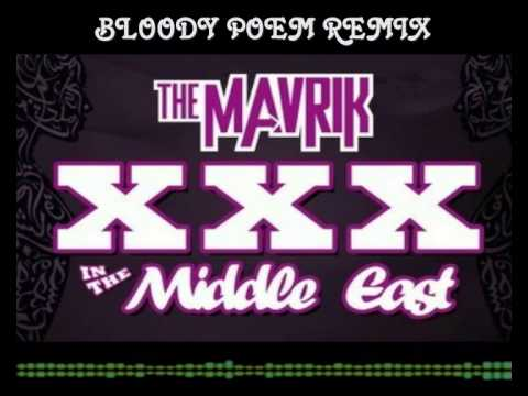 [ FREE DOWNLOAD ] The Mavrik - XXX In The Middle East ( Bloody Poem Remix )