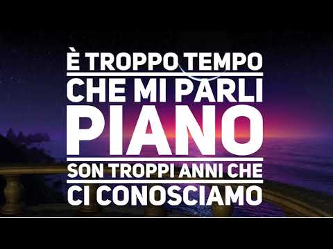 Mi Parli Piano - Emma (Testo con AUDIO) lyric video - letra