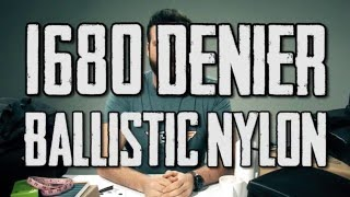What Does 1680 Denier Ballistic Nylon Mean?