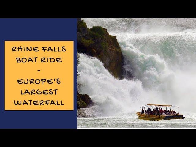 Rhine Falls Boat Ride - Rheinfall Europe's Largest Waterfall - Switzerland Europe