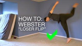 How to: Webster Flip (Learn Inside)