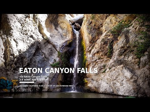 Full-Length Hike: Eaton Canyon Falls (Pasadena), by The Outbound Mind