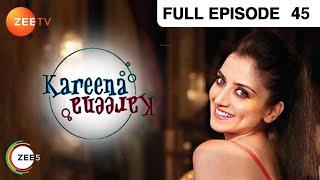 Kareena Kareena - Hindi Serial - Episode 45 - Zee Tv - Full Episode