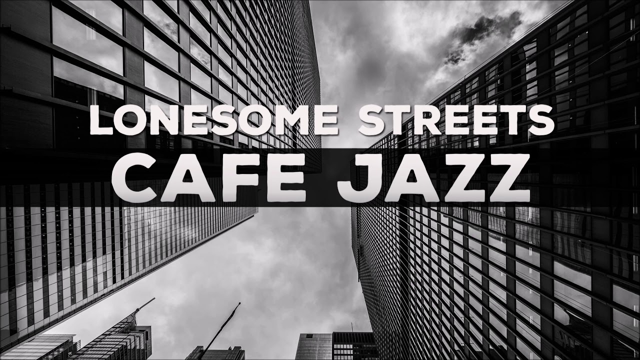 Download 321Jazz - Lonesome Street [ Cafe Jazz Music 2020 ]
