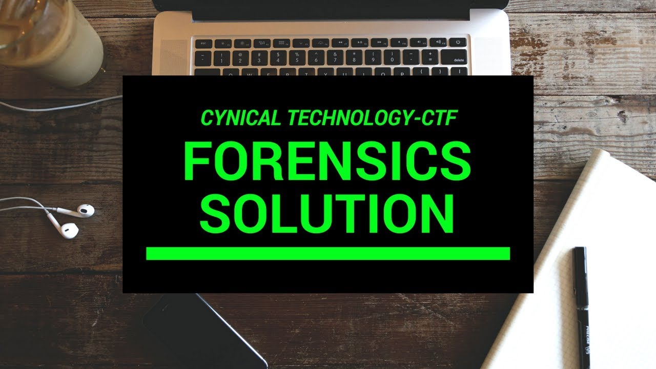 [CTF]Forensic Challenge Solution- Cynical Technology CTF