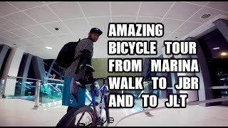 BICYCLE TOUR FROM MARINA WALK TO JBR AND TO JLT