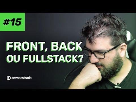 Front, Back ou FullStack? | DNE Feedback #15 | DEVNAESTRADA