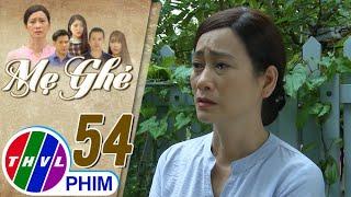 image Mẹ ghẻ - Tập 54[5]: Phương mất tích, bà Diệu buộc phải thừa nhận với Thu chuyện Quân chính là An