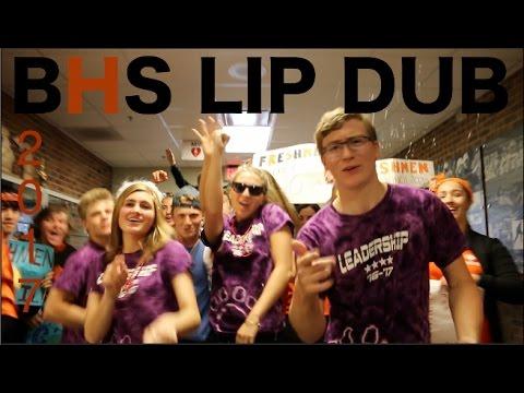 2017 BHS LIP DUB