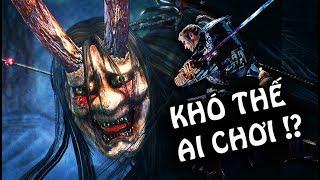 NIOH #1: CHIẾN GAME KHÓ NHẤT CHÂU Á, KHÓ KINH HOÀNG !!!