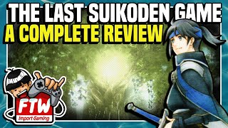 THE LAST SUIKODEN - Gensou Suikoden Tsumugareshi Hyakunen no Toki (PSP) - Import Gaming FTW! Ep. 32