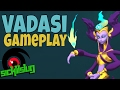 Gigantic Gameplay! Vadasi