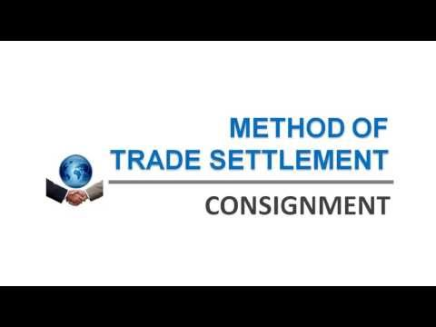 Methods of Trade Settlement | Consignment