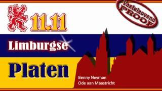 Benny Neyman - Ode aan Maastricht