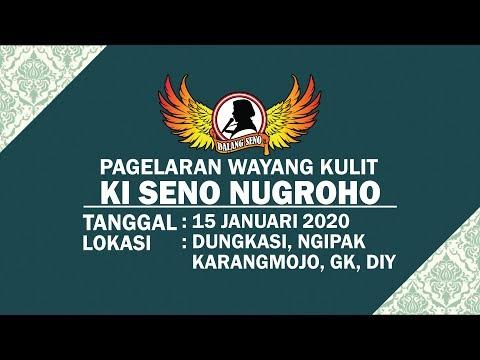 #LiveStreaming KI SENO NUGROHO - SEMAR MBANGUN KHAYANGAN - 15012020
