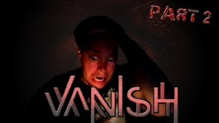 DON'T FOLLOW THE PIPE! Vanish Gameplay Walkthrough Playthrough Let's Play - Part 2