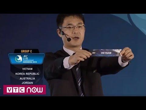 Chung kết U19 Asia: Việt Nam đụng Hàn Quốc, Úc, Jordan | VTC1