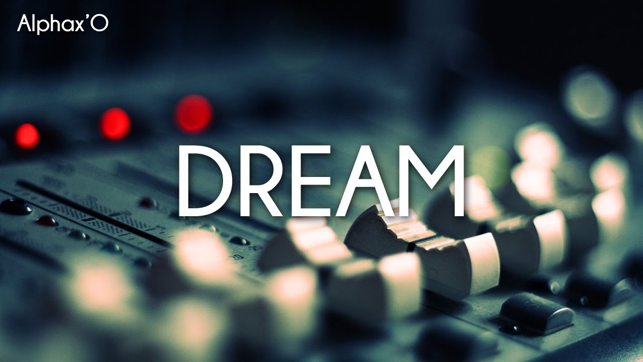 Instrumental Rap 2013 Dream Alphaxo Youtube