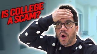 Is College A Scam?