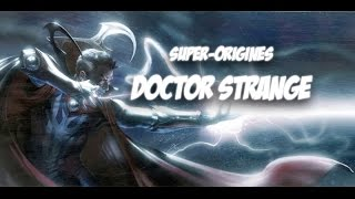 Super-Origines Doctor Strange
