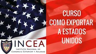 Curso de Cómo Exportar a Estados Unidos