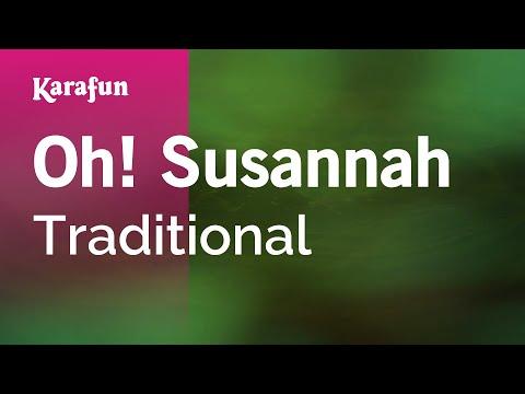 Karaoke Oh! Susannah  Traditional *