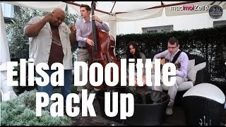 Eliza Doolittle Pack Up unplugged