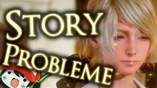 Die Story Probleme von Final Fantasy XV