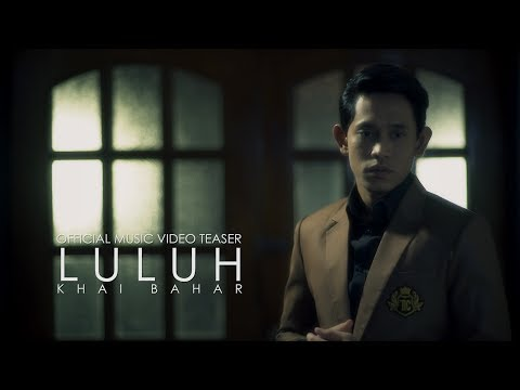 Khai Bahar - Luluh (Official Music Video Teaser)