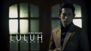 Video Khai Bahar - Luluh (Official Music Video Teaser) download MP3, 3GP, MP4, WEBM, AVI, FLV Januari 2018