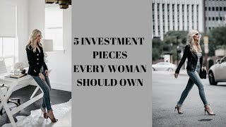 5 Investment Pieces Every Woman Should Own