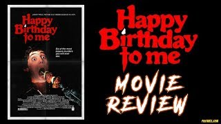 HAPPY BIRTHDAY TO ME (1981) - Movie Review