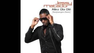 jessy matador allez ola ol bodybangers remix 2014