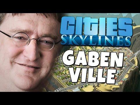 Cities: Skylines - Gaben Ville