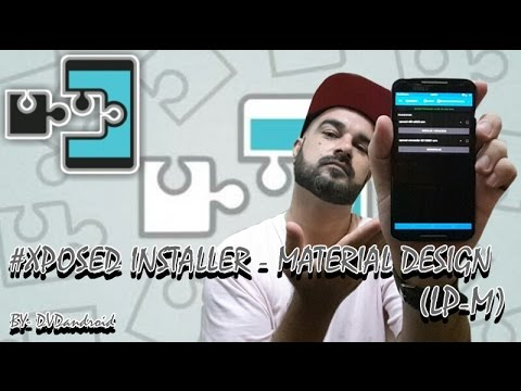 Xposed Installer - Material Design (LP-MM) (By - DVDandroid)