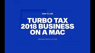 How to Use Turbo Tax Business 2018 on a Mac