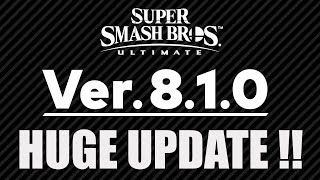 HUGE Update 8.1.0 Is Now Available For Smash Ultimate