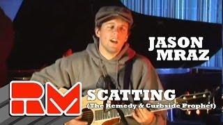 Jason Mraz Scatting The Remedy Curbside Prophet