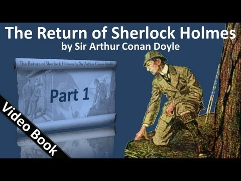 Part 1 - The Return of Sherlock Holmes Audiobook by Sir Arthur Conan Doyle (Adventures 01-03) thumbnail