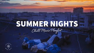 Throwback to these happy summer nights 🌅 Chill Music Playlist | The Good Life Mix No.3