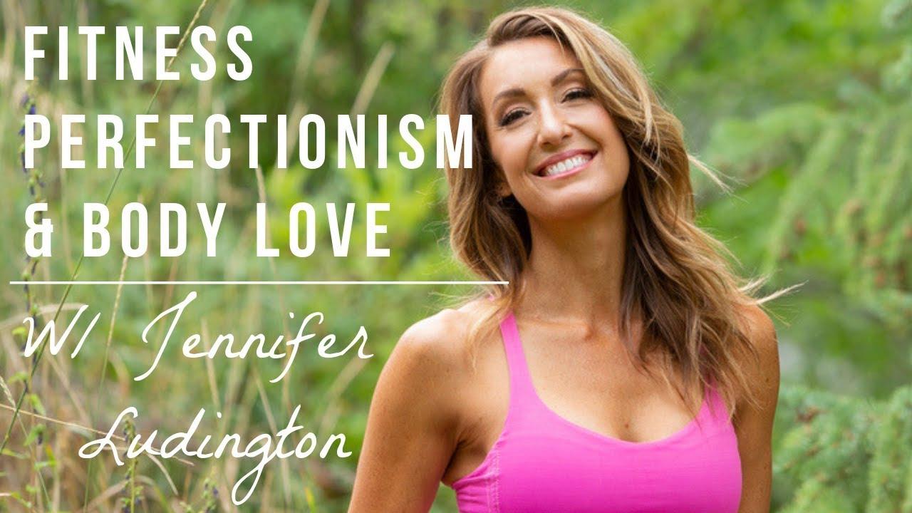 Mental Recovery, Fitness Perfectionism, Confidence w/ Jennifer Ludington